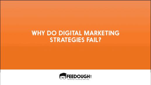9 Reasons why Digital Marketing Strategies Fail 2