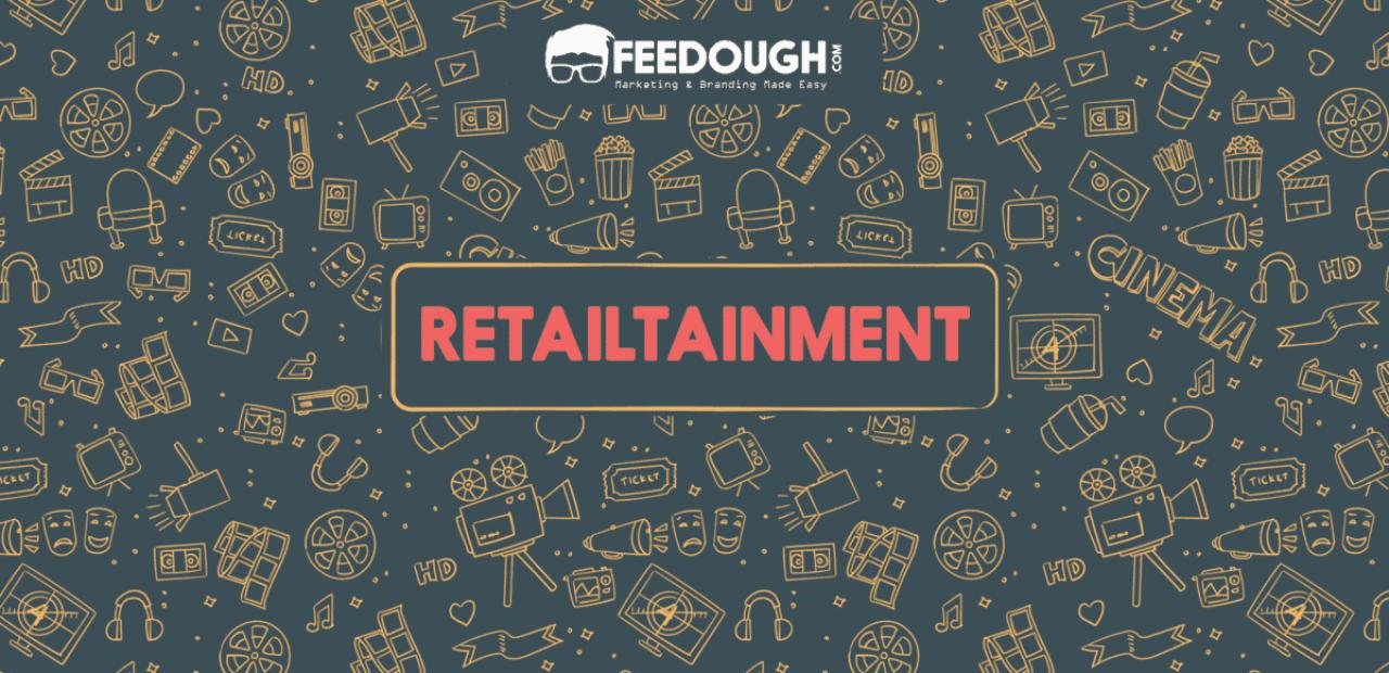 retailtainment