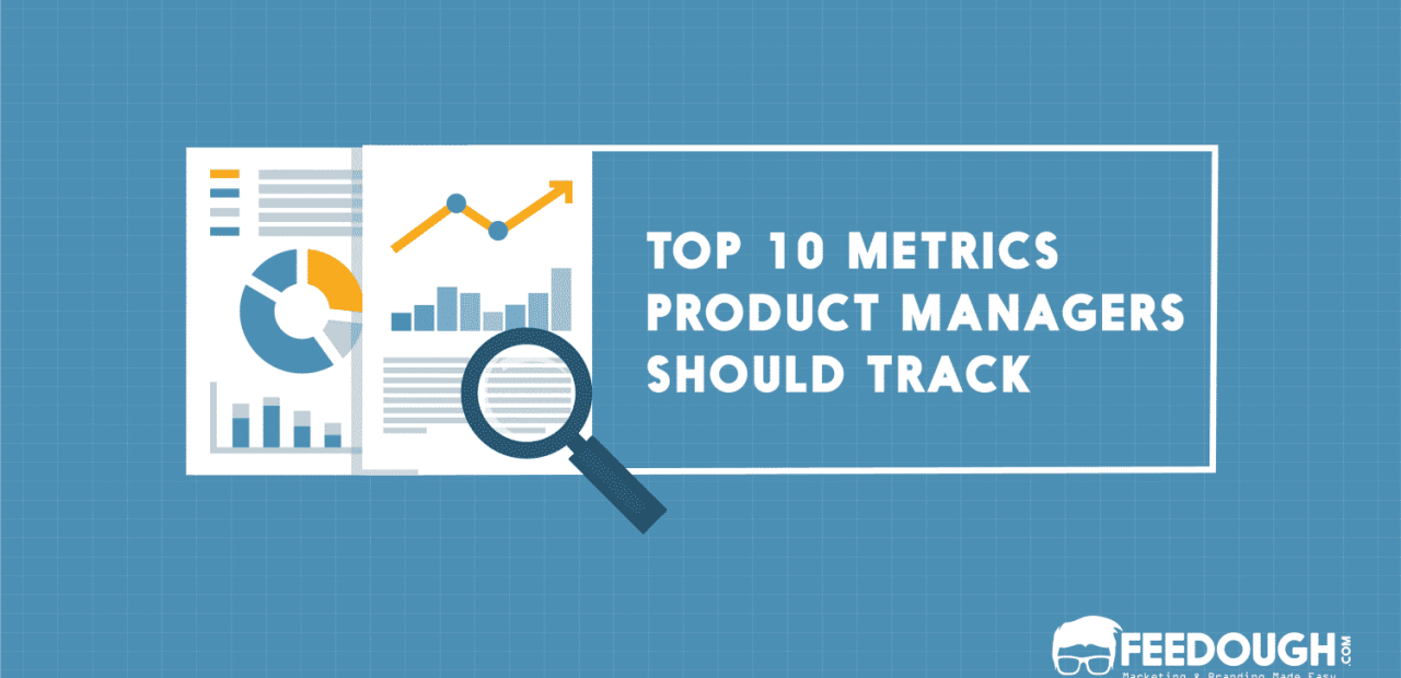 10 Metrics Every Product Manager Should Know & Track