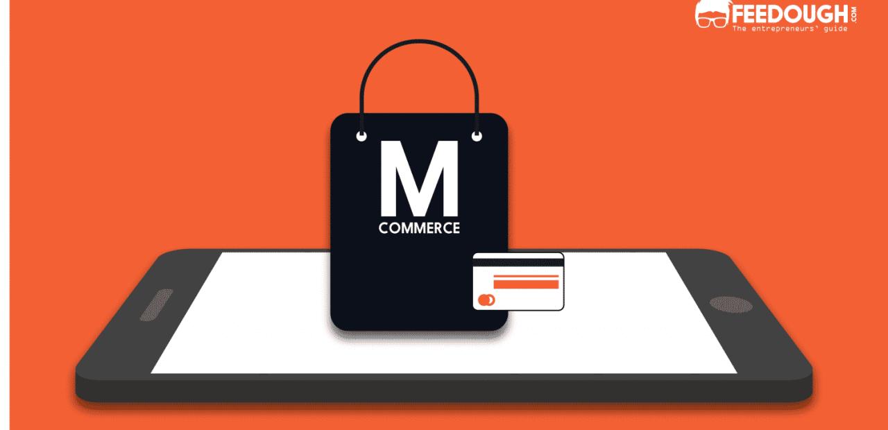 M-COMMERCE MOBILE COMMERCE