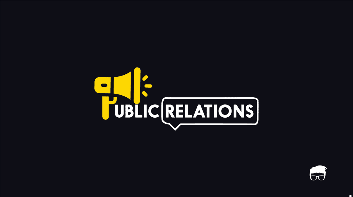 What Is Public Relations? PR Functions, Types, & Examples