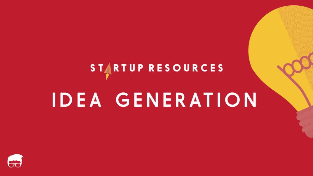 IDEA GENERATION TOOLS