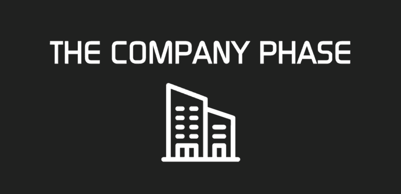 THE COMPANY PHASE