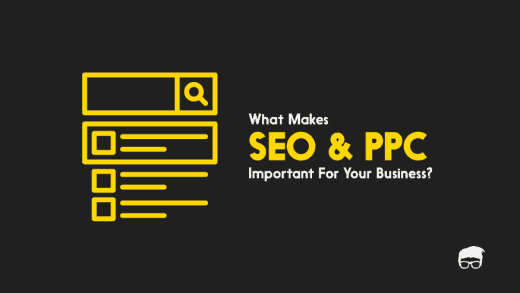 What-Makes-SEO and PPC-Important-for-Your-Business