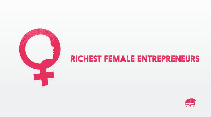 Richest-female-entrepreneurs