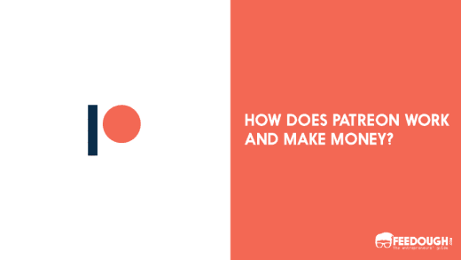 How Does Patreon Work and Make Money - Patreon Business Model
