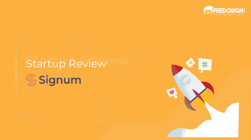 Signum startup review