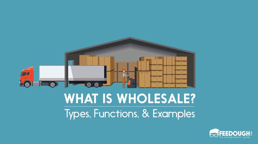 Wholesale & Wholesaler �C Definition, Types, & Functions883 x 493 png 11kB