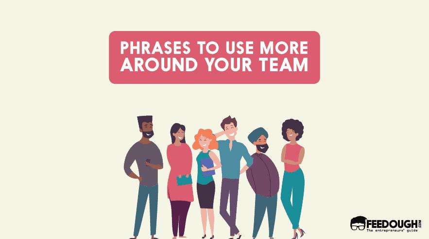 phrases to use around team