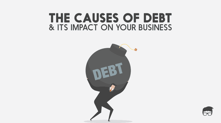 CAUSES OF DEBT