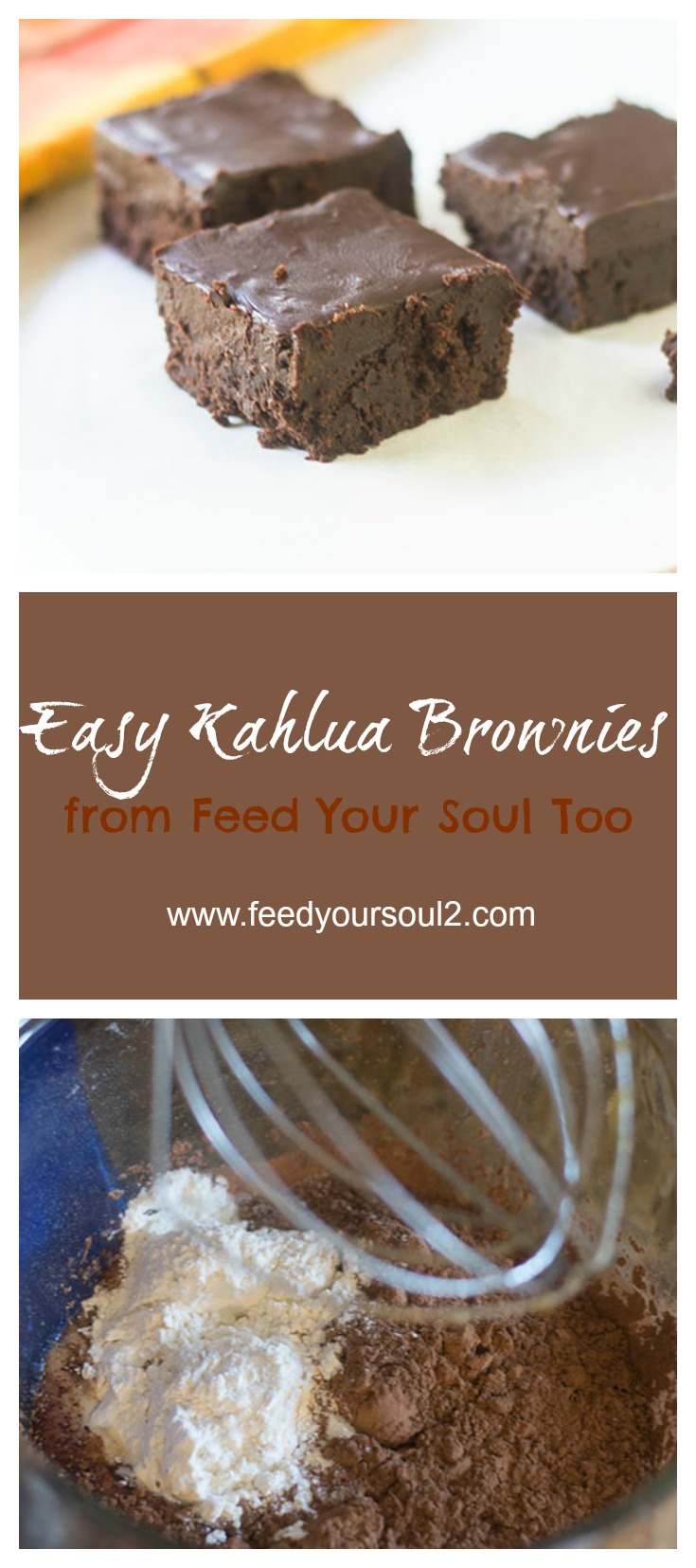 Easy Kahlua Brownies #dessert #Kahlua #chocolate | feedyoursoul2.com
