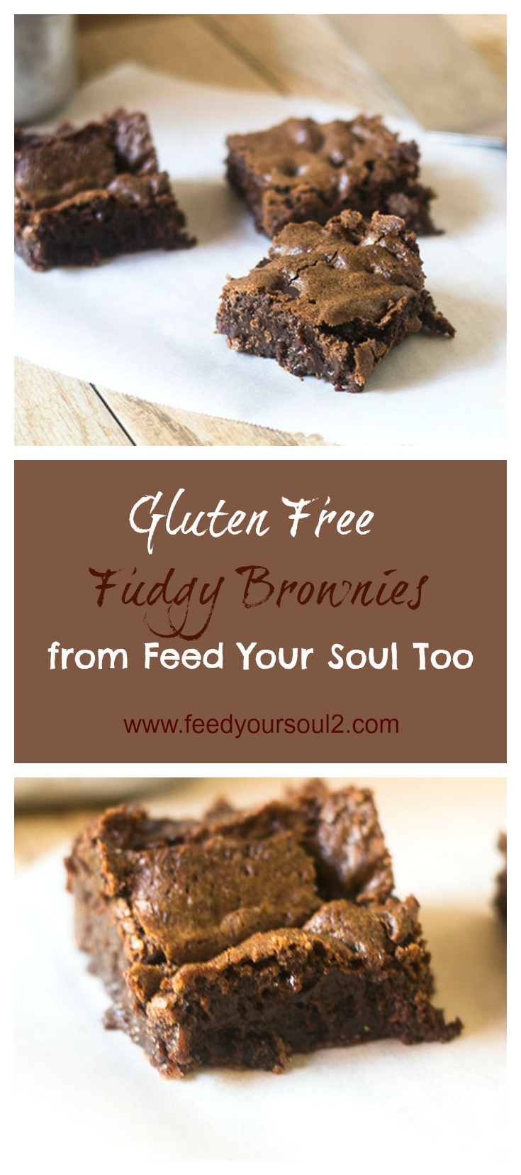 Gluten Free Fudgy Brownies #glutenfree #dessert #chocolate | feedyoursoul2.com