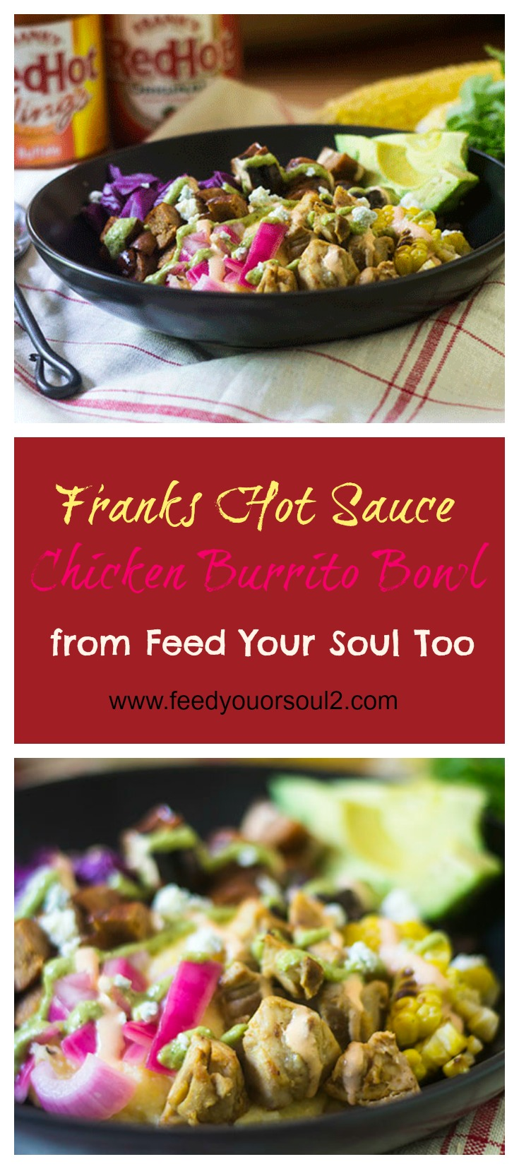 Franks RedHot Sauce Chicken Burrito Bowl #dinner #promotion #chicken #frank'sRedHotSauce | feedyoursoul2.com