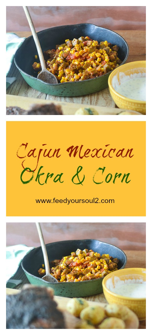 Cajun Mexican Okra & Corn #vegan #Cajunfood #glutenfree | feedyoursoul2.com
