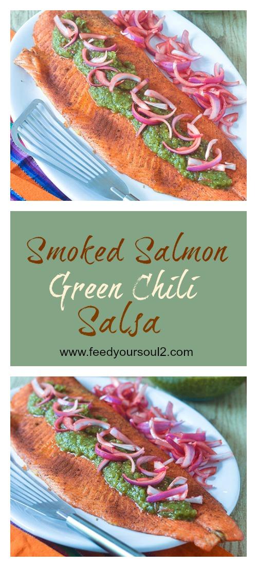 Smoked Salmon Green Chili Salsa #salmon #chilies #smokedfood | feedyoursoul2.com