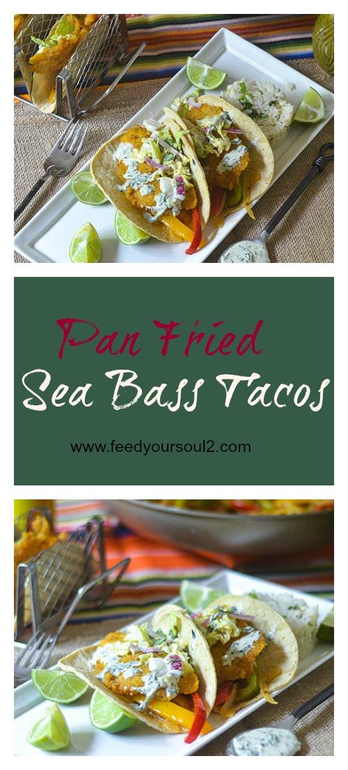 Pan Fried Sea Bass Tacos #seafood #glutenfree #Mexicanfood | feedyoursoul2.com