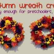 Autumn Wreath Craft for Kids (Even Preschoolers!)