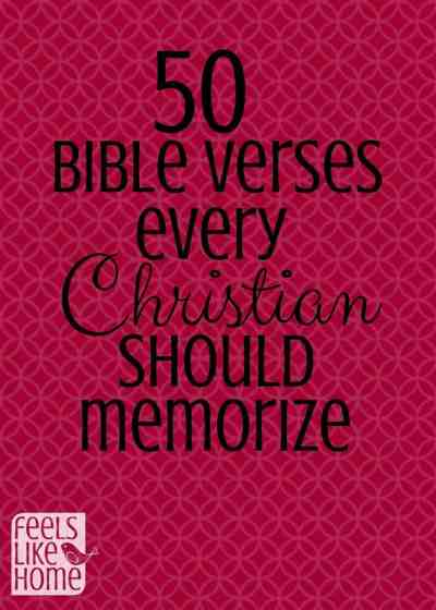 50 Bible verses every Christian should memorize