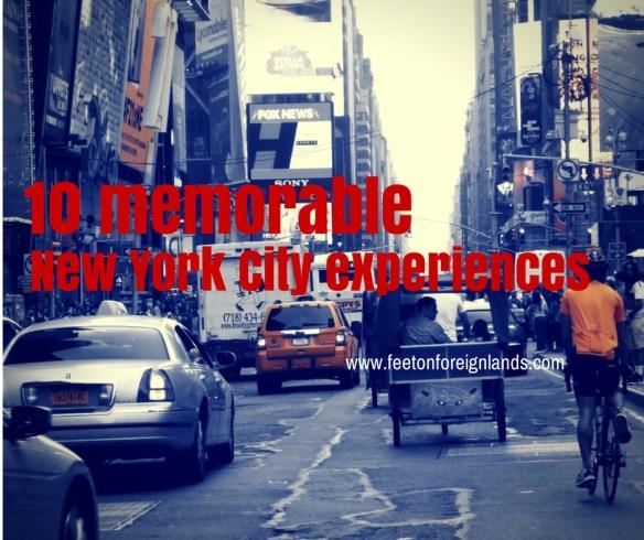 10 memorable New York City experiences