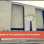 Guide to The Smithsonian in Washington DC for dummies