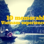 10 memorable Vietnam experiences