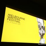 Two days at Melbourne Writers Festival 2014