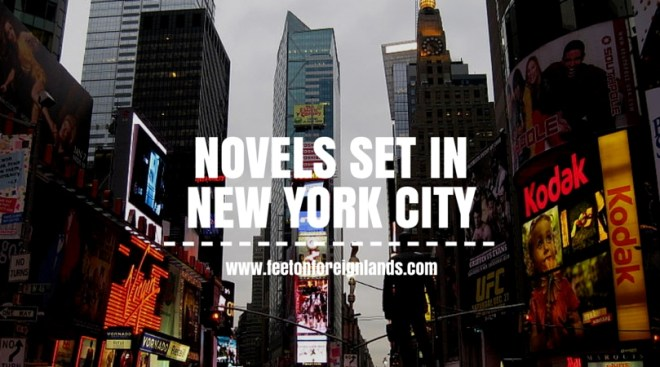Novels set in New York City: www.feetonforeignlands.com