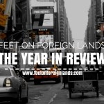 2014 Feet on Foreign Lands – the year in review