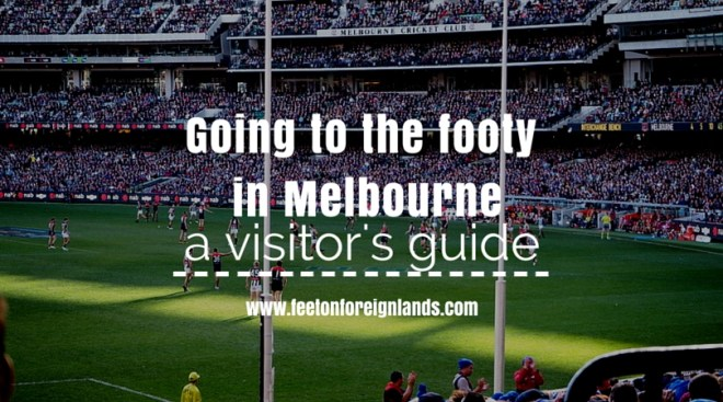 Going to the footy in Melbourne
