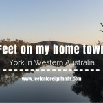 York in Western Australia – feet on my home town