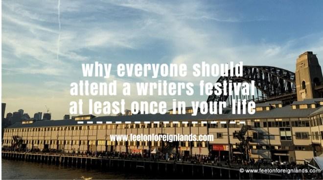 Attend a writers festival: www.feetonforeignlands.com
