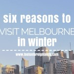 Six reasons to visit Melbourne in winter