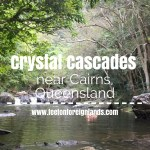 Crystal Cascades, Cairns – a local secret