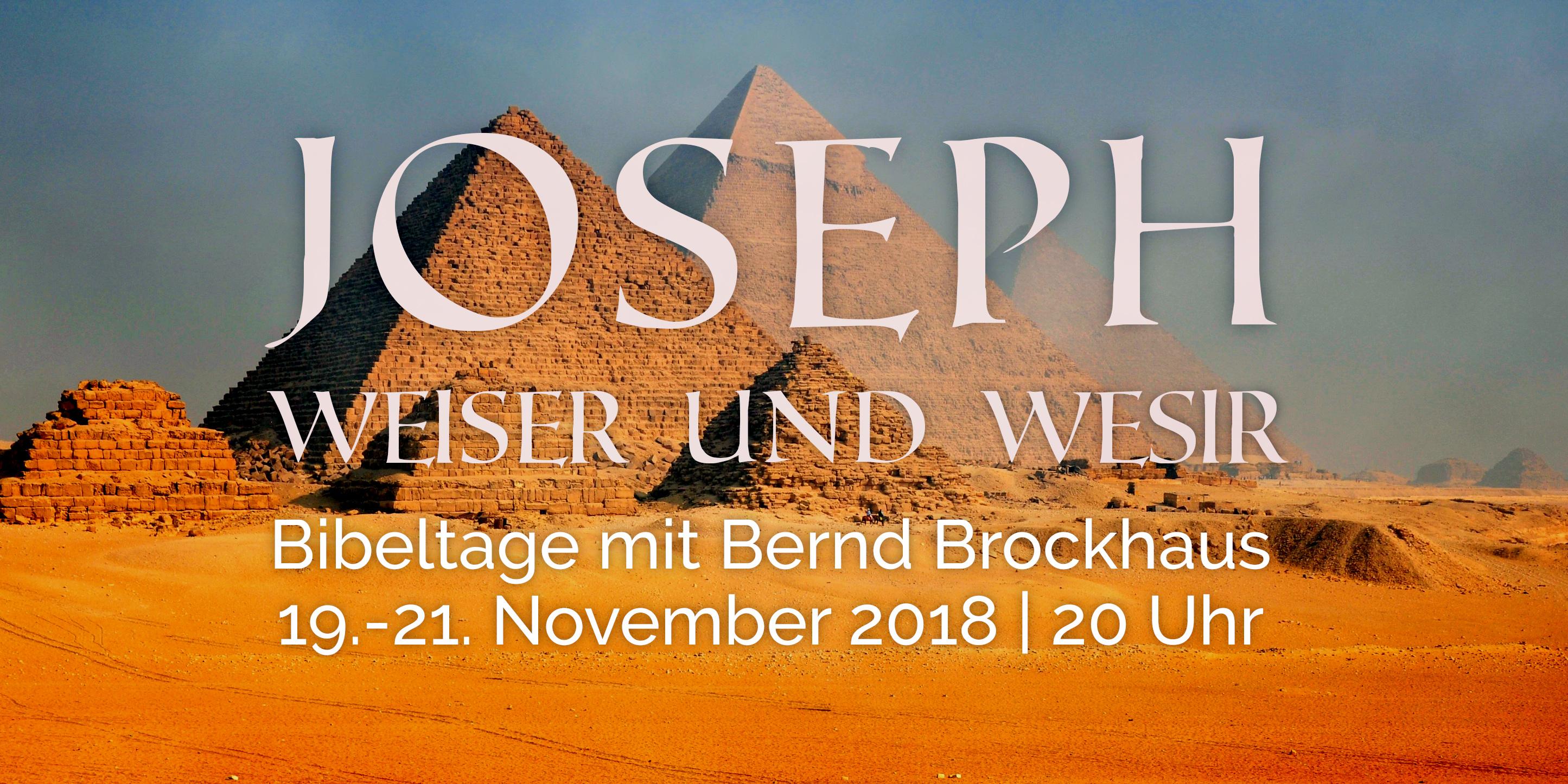 You are currently viewing Bibeltage: Joseph – Weiser und Wesir