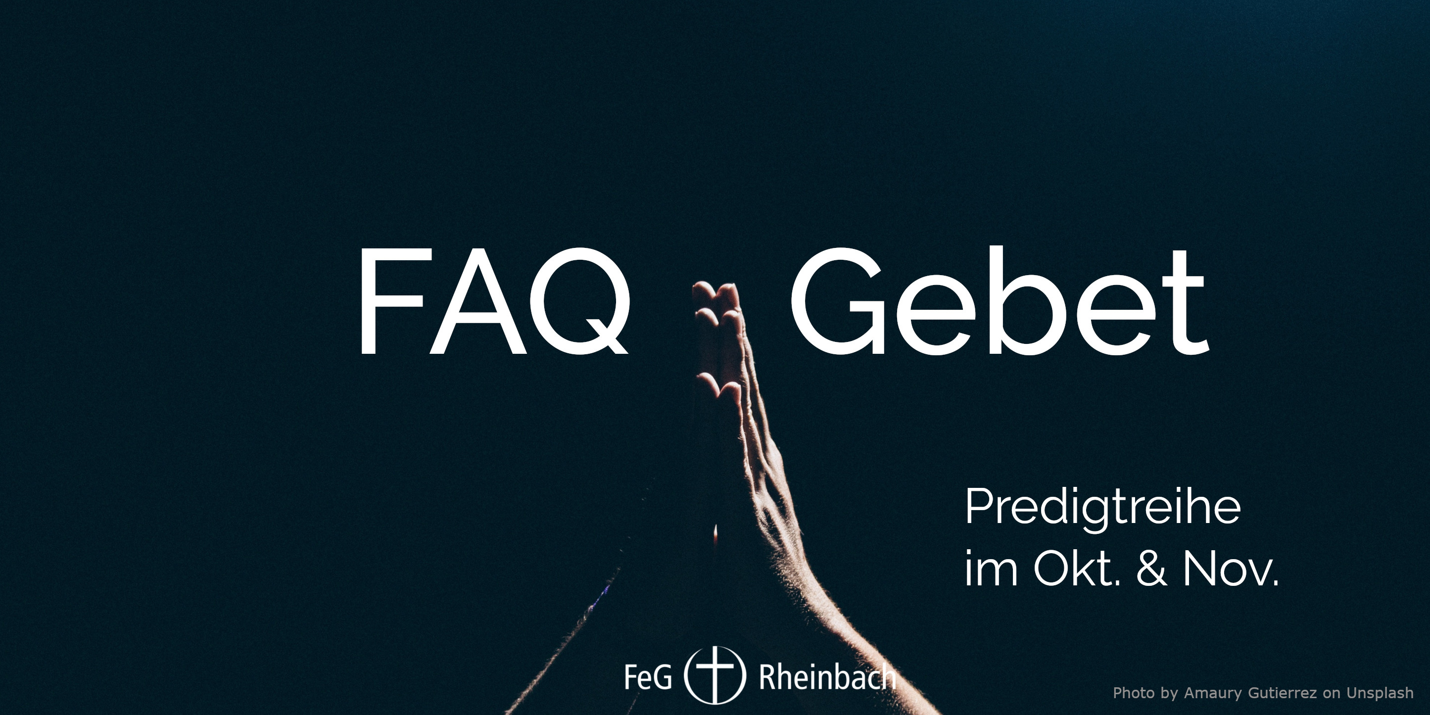You are currently viewing FAQ Gebet
