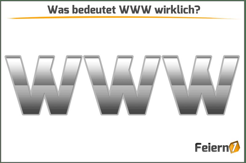 Was bedeutet WWW wirklich?