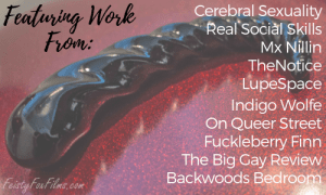 """A Fucking Sculptures Corkscrew sits on a glittery red surface. There's text over the image reading """"Featuring Work From: Cerebral Sexuality, Real Social Skills, Mx Nillin, TheNotice, LupeSpace, Indigo Wolfe, On Queer Street, Fuckleberry Finn, The Big Gay Review, Backwoods Bedroom"""""""