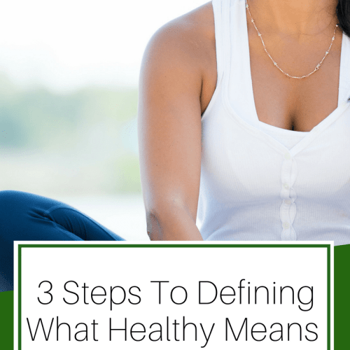 Defining What Healthy Means To You