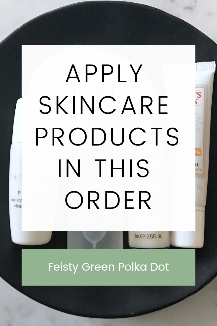 Get the most from your skincare products by using them in the right order. Read this post to learn which order to apply your products so your skin looks its best.