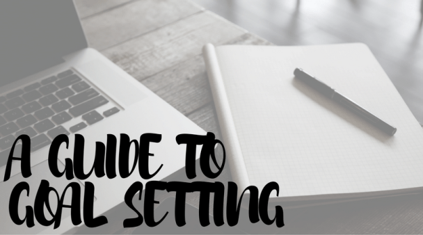 A Guide TO Goal Setting
