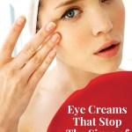 Anti Agin Eye Creams
