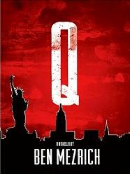 Q by Ben Mezrich - Published by FG Press