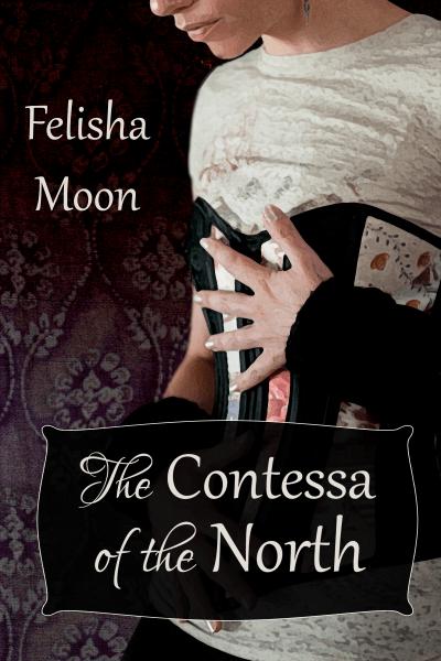 The Contessa of the North