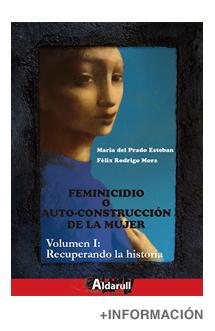 Feminicidio o auto-construcción de la mujer