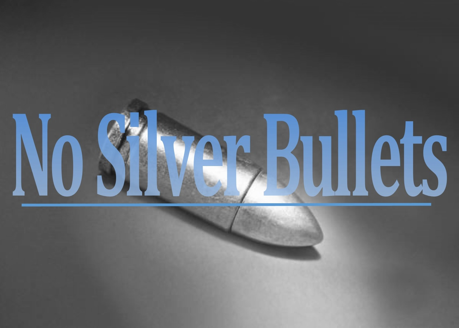Image result for no silver bullet