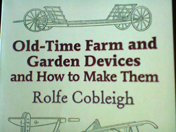 Copertina libro Old-Time Farm and Garden Devices and How to Make Them di Rolfe Cobleigh