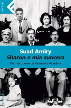 Risultati immagini per Sharon e mia suocera, Suad Amiry, Feltrinelli