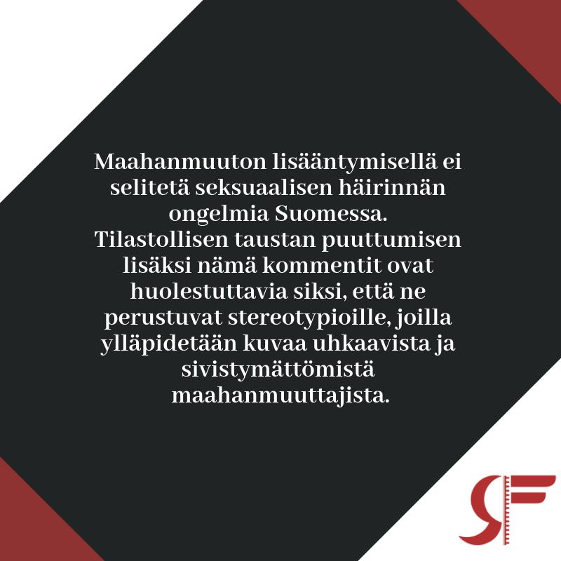 Seksuaalinen häirintä ei ole maahanmuuttajien suomeen tuoma ilmiö