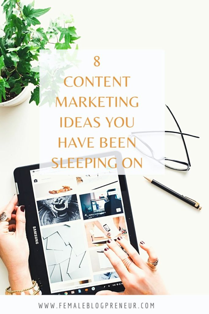 8 Content Marketing Ideas You've Been Sleeping On! 6DA90070 BD57 4396 8CF9 AFF9E241374A