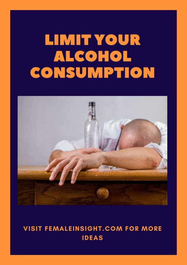Limit Your Alcohol Consumption